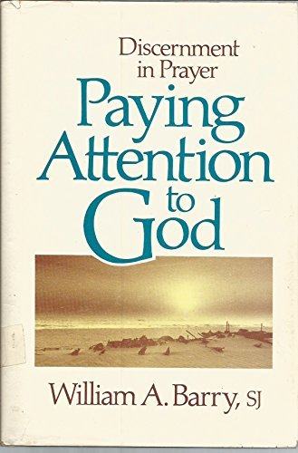 9780877934141: Paying Attention to God: Discernment in Prayer