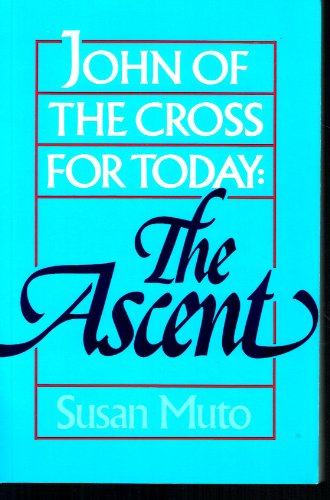 9780877934394: John of the Cross for Today: The Ascent
