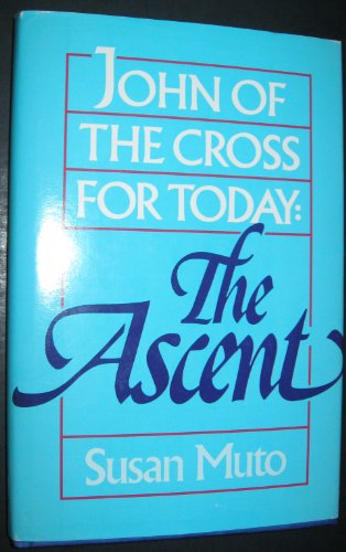 9780877934400: John of the Cross for Today: The Ascent