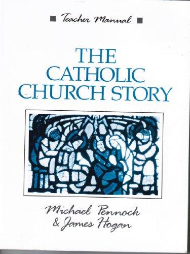 9780877934486: The Catholic Church Story