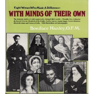 9780877934547: Eight Women Who Made a Difference: With Minds of Their Own