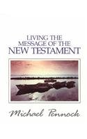 9780877934691: Living the Message of the New Testament (Friendship in the Lord Series)