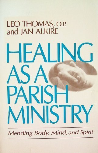 9780877934745: Healing As a Parish Ministry: Mending Body, Mind, and Spirit