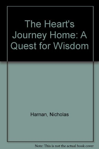 9780877934776: The Heart's Journey Home: A Quest for Wisdom