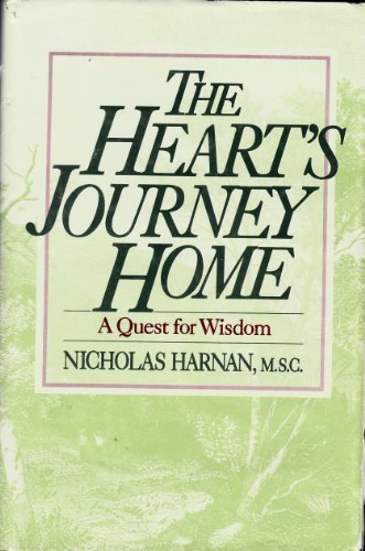 9780877934783: The Heart's Journey Home: A Quest for Wisdom