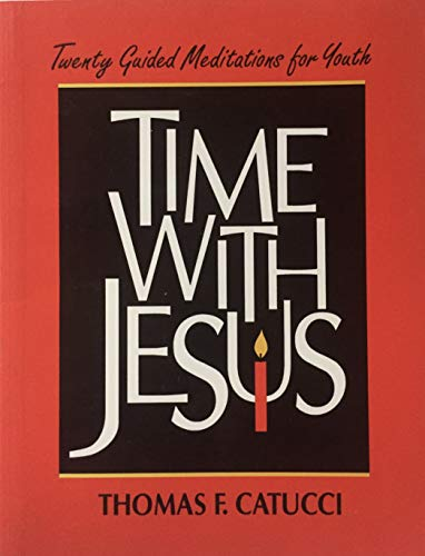 9780877934998: Time with Jesus: Twenty Guided Meditations for Youth