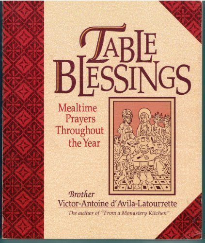 9780877935384: Table Blessings: Mealtime Prayer Throughout the Year