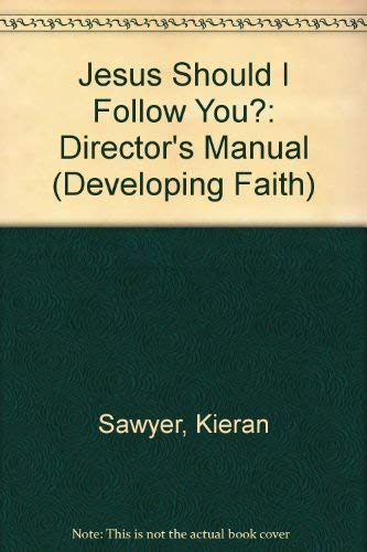 9780877935568: Jesus, Should I Follow You: Director's Manual (Developing Faith)