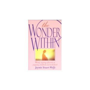 9780877935582: The Wonder within