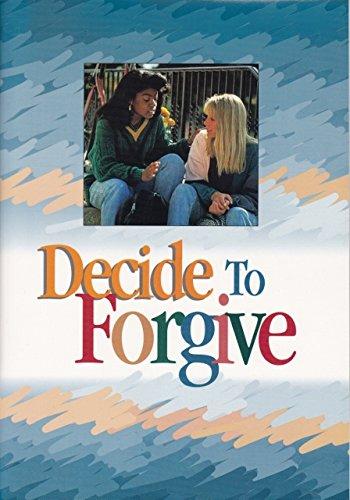 Decide to Forgive: Participant Book (Developing Faith): Hakowski, Maryann