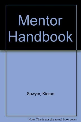 Mentor Handbook (0877935785) by Kieran Sawyer