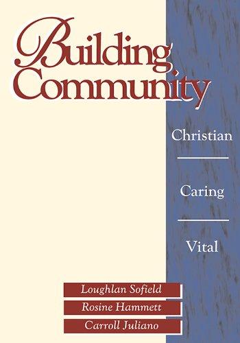9780877936480: Building Community: Christian, Caring, Vital