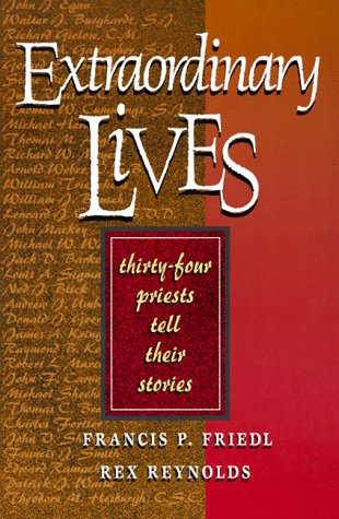 9780877936565: Extraordinary Lives: 34 Priests Tell Their Stories
