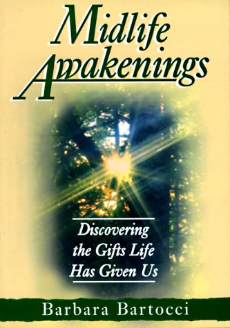 9780877936596: Midlife Awakenings: Discovering the Gifts Life Has Given Us