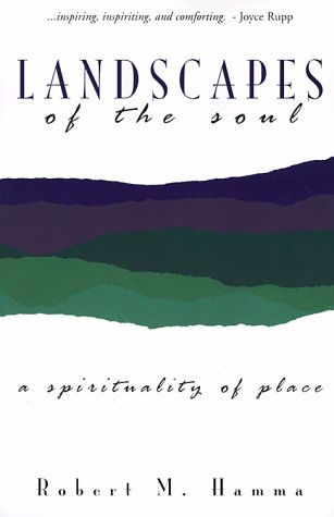 9780877936725: Landscapes of the Soul: A Spirituality of Place