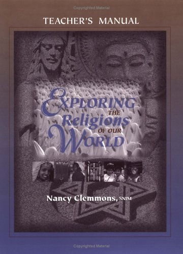 9780877936756: Exploring the Religions of Our World: Teacher's Manual