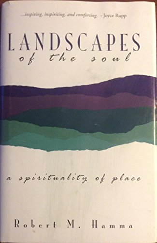 9780877936770: Landscapes of the Soul : A Spirituality of Place
