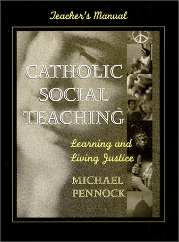 9780877936992: Catholic Social Teaching: Learning, Living Justice, Teacher's Manual (Book & CD)