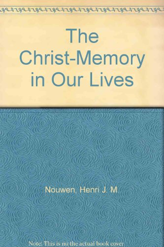 9780877937173: The Christ-Memory in Our Lives