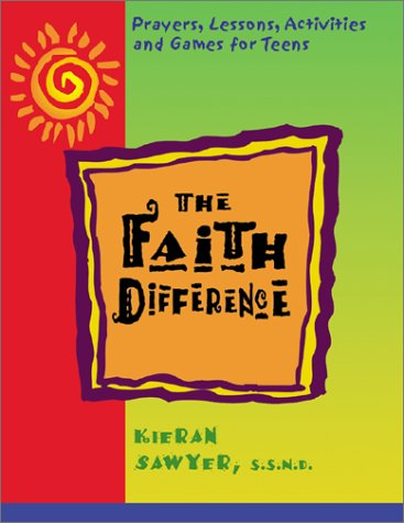 Faith Difference, The (087793729X) by Kieran Sawyer