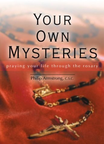 9780877938385: Your Own Mysteries: Praying Your Life Through the Rosary