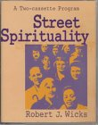 Street Spirituality (9780877938743) by Wicks, Robert J.