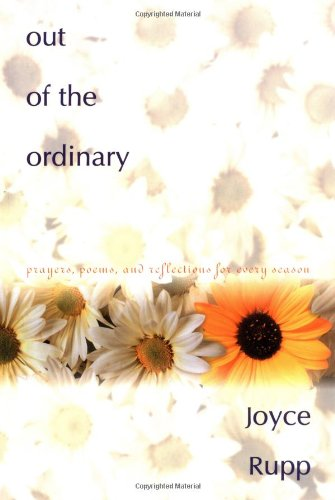 9780877939207: Out of the Ordinary: Prayers, Poems, and Reflections for Every Season