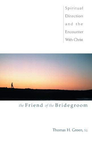 9780877939382: The Friend of the Bridegroom
