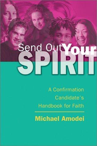 9780877939528: Send Out Your Spirit: Candidate Handbook