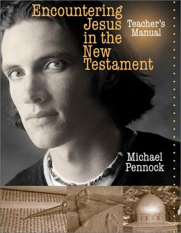 9780877939535: ENCOUNTERING JESUS IN THE NEW TESTAMENT-TEACHER'S MANUAL