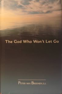 9780877939573: The God Who Won't Let Go