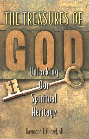 9780877939641: The Treasures of God: Unlocking Our Spiritual Heritage