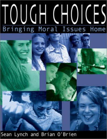 9780877939931: Tough Choices: Bringing Moral Issues Home