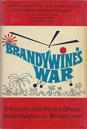 Brandywine's War: Robert Vaughan, Monroe Lynch
