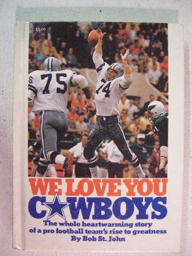 9780877940333: We love you Cowboys