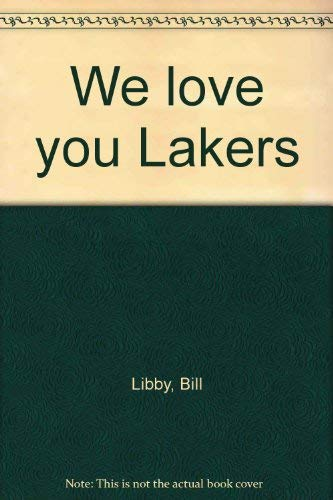 9780877940340: We love you Lakers