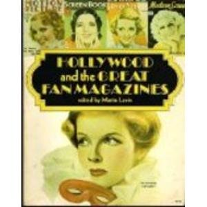 Hollywood and the Great Fan Magazines: Levin, Martin (Editor)