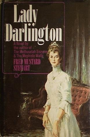 Lady Darlington a Novel: Fred Mustard stewart