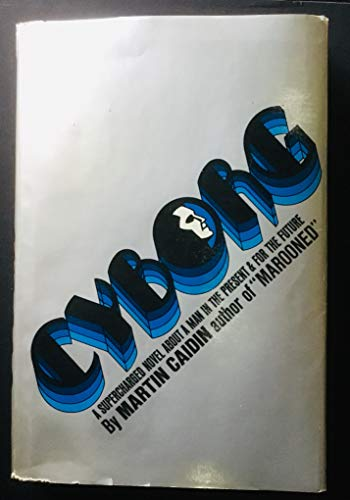 9780877950257: Cyborg: A Novel
