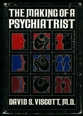 9780877950493: The Making of a Psychiatrist