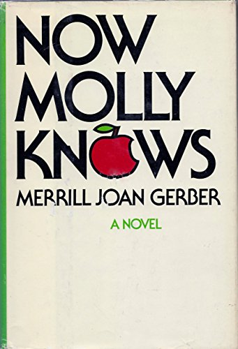 9780877950745: Now Molly Knows