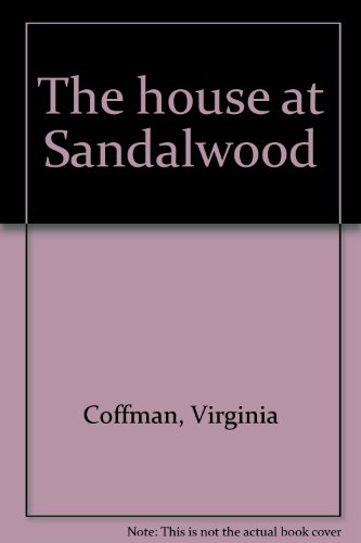 9780877950752: The House at Sandalwood
