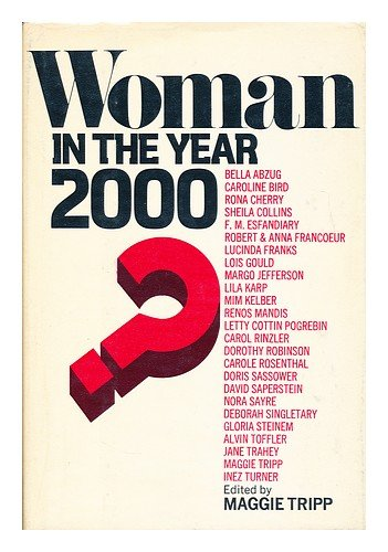 9780877950912: Woman in the year 2000