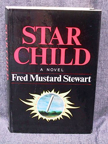 9780877950936: Star child: A novel