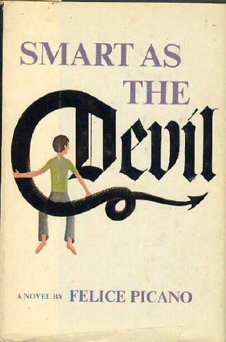 9780877950974: Smart as the devil: A novel