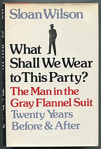 What Shall We Wear to This Party?: Wilson, Sloan