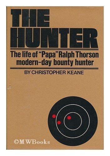 9780877951353: The hunter