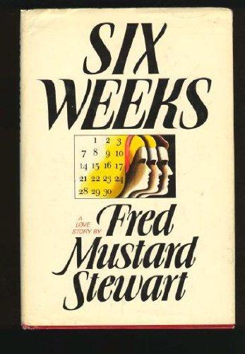 9780877951360: Six weeks: A novel