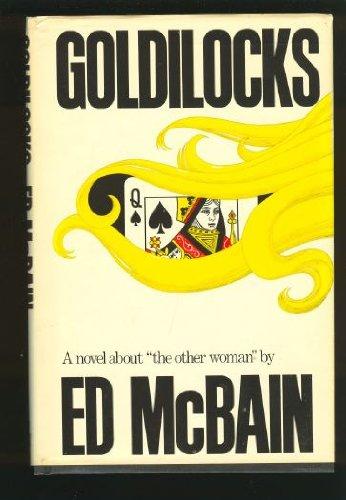 Goldilocks: Ed McBain