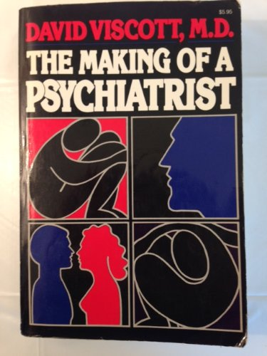 9780877952404: The Making of a Psychiatrist